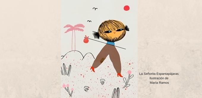 La Señorita Espantapájaras, una ilustración de María Ramos