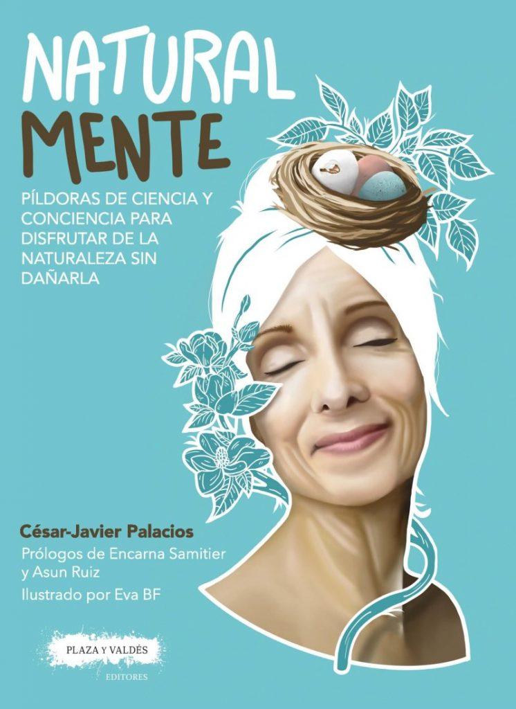 Natural mente, libro de César-Javier Palacios