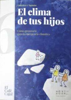 El clima de tus hijos, libro de Francisco J. Tapiador