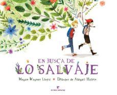 En busca de lo salvaje, un libro de Abigail Halpin para niños a partir de 3 años
