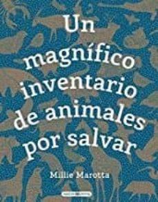 Un magnífico inventario de animales por salvar, libro de Millie Marotta sobre animales que están en peligro de extinción